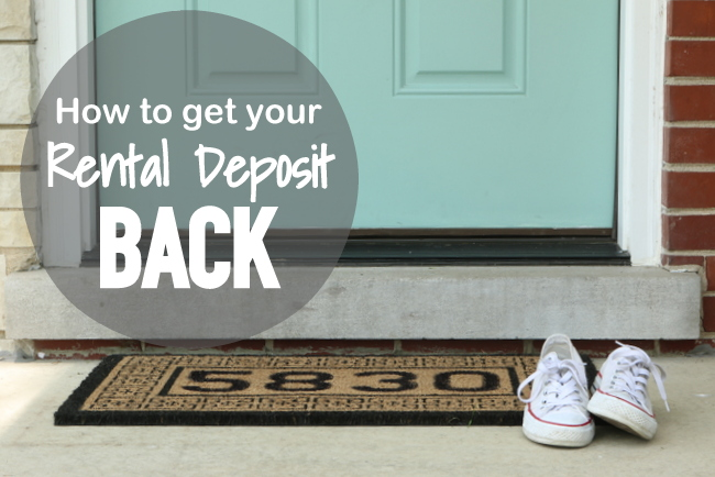 10 Tips: How to Get your Rental Deposit Back
